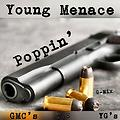 Young Menace - Poppin (G-Mix)