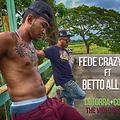 Fede Crazy ft Betto All Star - Cotorra   Cotorra (Prod. Sharly Star)