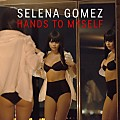 Selena Gomez - Hands To Myself
