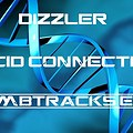 DIZZLER - Acid Connected (Bombtracks Edit)