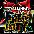 Docta And Linho (Les Jumo) Feat Tay'o - Fresh Party (Gregcy Transition edit 128 - 110 BPM)