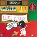 Deuce Deuce - You Don't Want This Life..