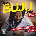 MISTER CEE BRING BUJU BACK MIX 3/30/18