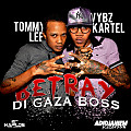 Vybz Kartel Ft. Tommy Lee - Betray Di Gaza Boss