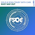 Solis & Sean Truby with Cari - Easy Way Out (extended mix)