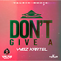 Vybz Kartel - I Don't Give A (Raw) July 2015