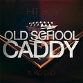 Hit-Boy ft. KiD CuDi  - Old School Caddy