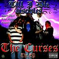 Till I Die Disciples - The Curses The EP (2010)
