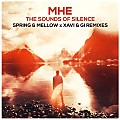 MHE - The Sounds Of Silence (Spring & Mellow x Xavi & Gi Festival Remode) (www.nuteczki.eu)