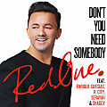 RedOne Ft. Enrique Iglesias, R. City, Serayah & Shaggy - Don't You Need Somebody
