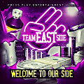 Welcome 2 Our Side (Produced By Team Eastside)