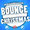 Bounce Christmas Mixed By Dj Vaisen [FREE DL + TRACKLIST]