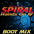 Spiral - Hands On IV BOOT MIX  [ Edited By MCITY 2O13 ]