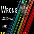 What's Wrong - YellowRas - 1053 Songs