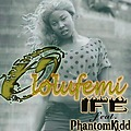 OLOLUFEMI by IFE feat. PHANTOMKIDD