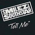 Smilez & Southstar -Tell Me