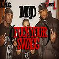 9. Mojo (Fuck your Swagg)