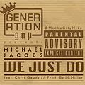 We Just Do (feat. Chris Gaudy)