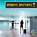 BADBOYS BROTHERS - Walking Away (Purple Project remix)