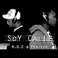 H.O.C & Mistico - Soy Calle @ ST Records Clearance Prod