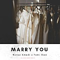 Marry You Ft. Tomi Owó