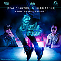 Real Phantom Ft Aldo Ranks - Ella Baila Cool