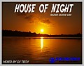 HOUSE OF NIGHT RADIO SHOW 180 MIXED BY DJ TECH 21-10-2017