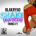 Blak Ryno - Shake Yuh Body  [Wine Up]