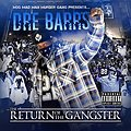Dre Barrs - The Return of The Gangster Mixtape (Mixed by Dj Milo)