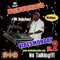 Dj 5Star General - VibesMonday pt. 2