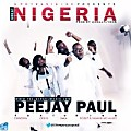 Great Nigeria ~ Peejay Paul