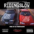 King Rashee - Riding Slow Feat. Killa Kyleon (Prod. By Dj Young Samm)