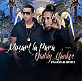 Mozart La Para Ft. Daddy Yankee - Pa Gozar (Official Remix) (R.A.C)