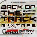 Back On The Track Mixtape