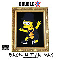 Back N The Day (Produced By Nimbus)