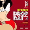 Mr. Renzo - Drop Dat (Soca 2015)