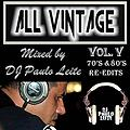 All Vintage Vol. V - Mixed by DJ Paulo Leite