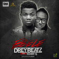 Drey Beatz - Ebele ft Terry G