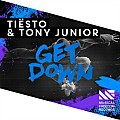 Tiesto & Tony Junior - Get Down (Original Mix)