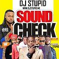 SOUND CHECK MIXTAPE  UNDJ DJSTUPID 2016 NAIJA MIXTAPE @DJSTUPID.ME