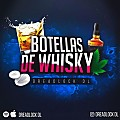 Botellas De Whisky (By CokaPauta)