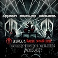 Destroid - Raise Your Fist (Brandon Riley Remix)