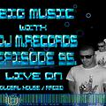 Big Music With DJ M.Records .Episode 95.Live on global house radio