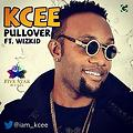 KCEE ft. Wizkid - Pullover {pro-by-DelB-MASTER}