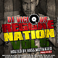 Reggae Nation Vol. 5 (Hosted By Rass Motivated)
