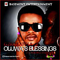 OLUWA's BLESSINGs ft YOUNGSTUNNA (Prod by Mr FLUX)