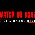 K.D.J ft. Kwame Baah-Watch your back