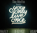 K-Stylz Feat. McFly & Asap - The Motto (Remix)