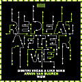 Dimitri Vegas & Like Mike vs Armin van Buuren & W&W - Repeat After Me (Extended Mix)