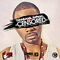 -CENSORED- feat. Mic Write and Rafael (prod. by StewRAT)